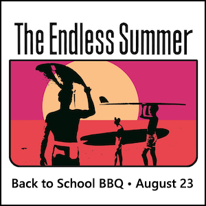 Back to School BBQ • The Endless Summer